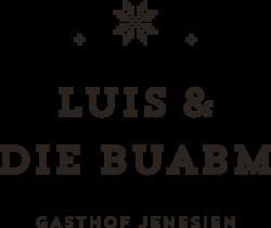 Luis & die Buabm - Gasthof Jenesien